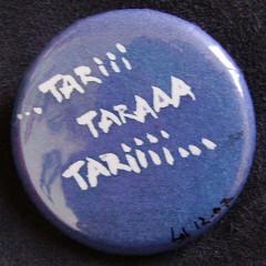 Tariii Taraaaa Tariiii