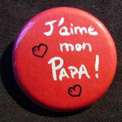 Badge J'aime Mon Papa
