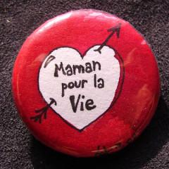 Badge-Maman pour la vie