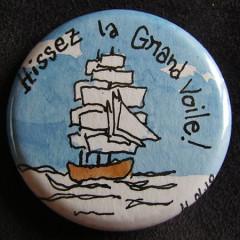 Badge Voilier Hissez la Grand Voile !