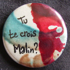 Badge Tu te crois malin ?!