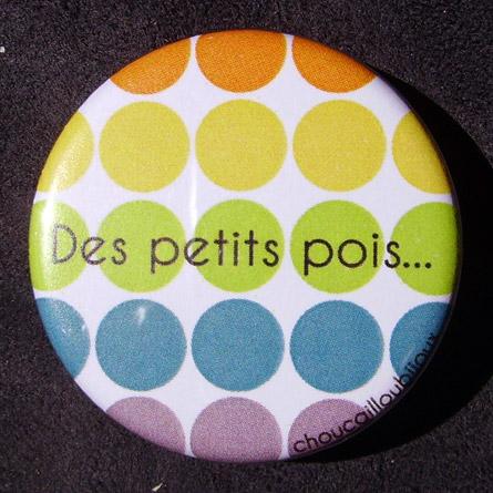 Badge Des petits pois - Arc-en-ciel
