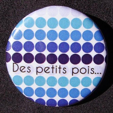 Badge Des petits pois - Petits bleus