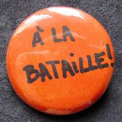 Badge A la Bataille !