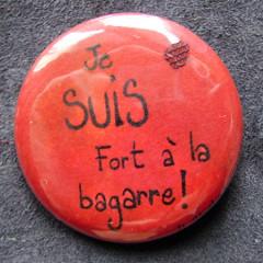 Badge-Je SUIS Fort à la Bagarre !