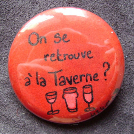 Badge On se retrouve à la Taverne ?