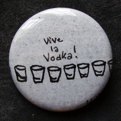 Badge Vive la Vodka !