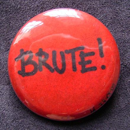 Badge Brute !