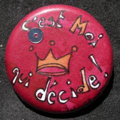 Badge C'est moi qui décide ! Rouge