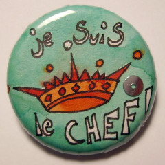 Badge Je suis le Chef !