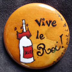 Badge Vive le Roi !