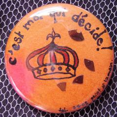 Badge C'est moi qui décide ! Orange
