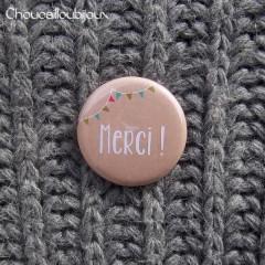 Badge/Magnet/Aimant Merci ! - Craft Fanions
