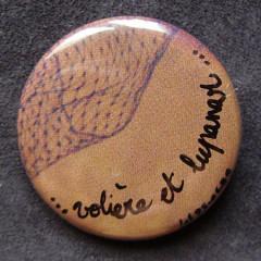 Badge Volière et Lupanar