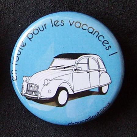 Badges 2CV - En route pour les vacances ! Bleu