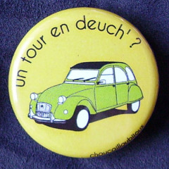 Badges 2CV - Un tour en deuch ? Jaune