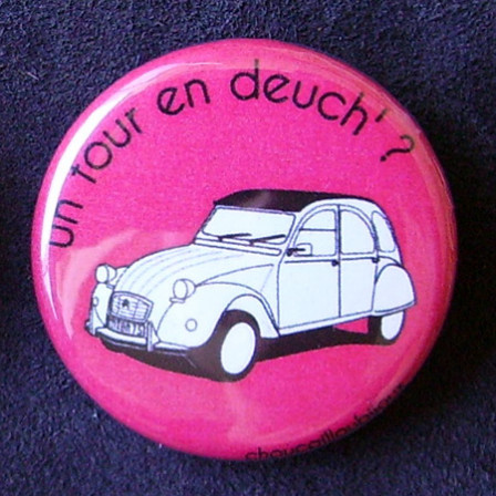 Badges 2CV - Un tour en deuch' ? Rose