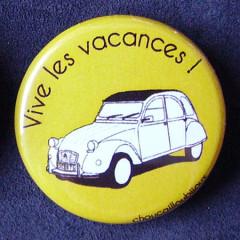 Badges 2CV - Vive les vacances ! Jaune