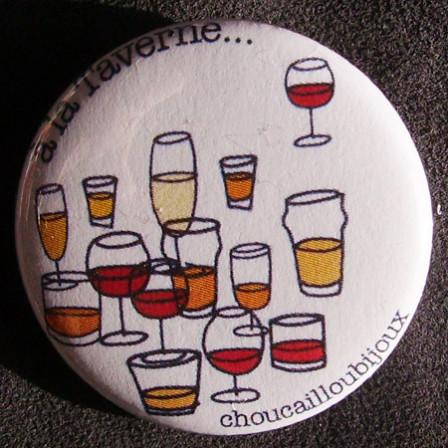 Badge Taverne - A la Taverne