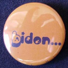Badge Aujourd'hui je suis - Bidon...