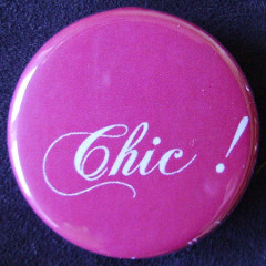 Badge Aujourd'hui je suis - Chic !