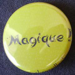 Badge Aujourd'hui je suis - Magique !