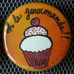 Badge Gourmandise - Oh la Gourmande !