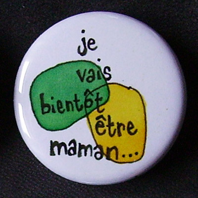 Badge Bientôt Maman - Jaune & Vert