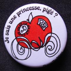 Badge Je suis une princesse pigé ? - Blanc