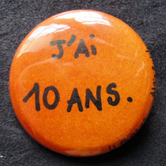 Badge J'ai 10 ans...