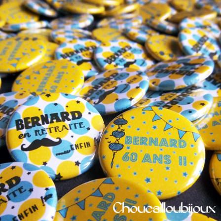 Badges Personnalisés Anniversaire & Retraite Bernard - Jaune & Bleu
